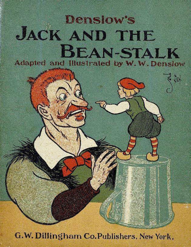 The Cover of Denslow's Jack and the Bean-Stalk,  a link to story #30 on Stories - With A Voice Like This